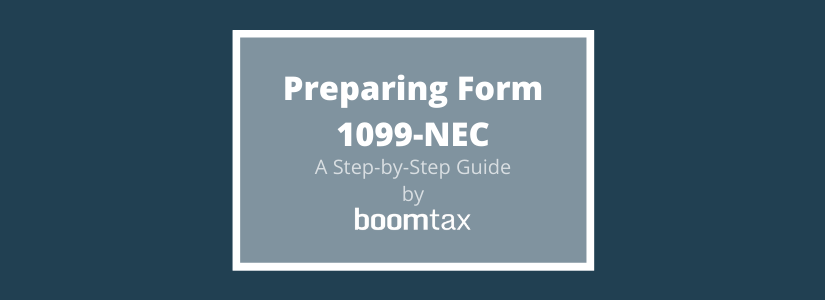 Preparing Form 1099-NEC: A Step-by-Step Guide for TY2020